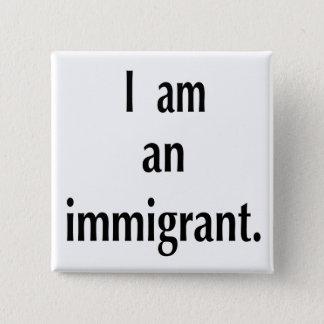 Immigrant 2 Inch Square Button