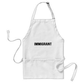Immigrant - US USA America Resist Support Protest Standard Apron