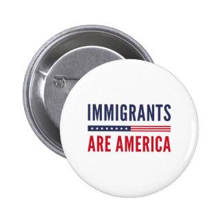 Immigrants Are America 2 Inch Round Button