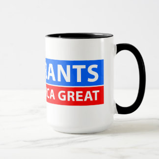 Immigrants Make America Great 15oz. Mug