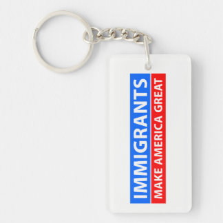 Immigrants Make America Great Keychain
