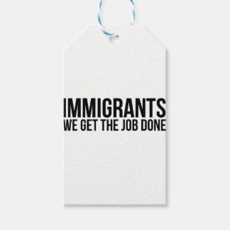 Immigrants We Get The Job Done Resist Anti Trump Pack Of Gift Tags
