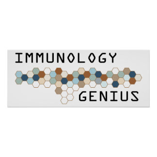 Immunology Genius Posters