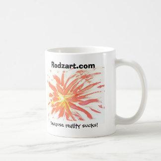 Impasto Blasto, Because reality sucks!, Rodzart... Coffee Mug