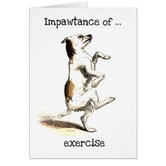 Impawtance of exercise greeting card