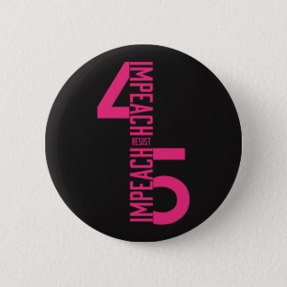 IMPEACH #45 RESIST 2 INCH ROUND BUTTON