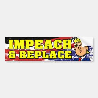 Impeach and Replace Bumper Sticker