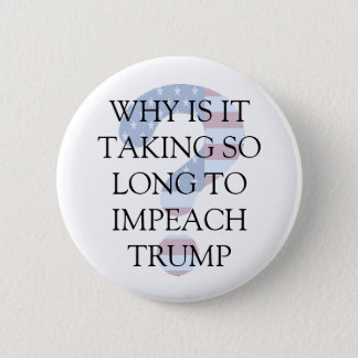 Impeach Donald Trump Question Mark Button