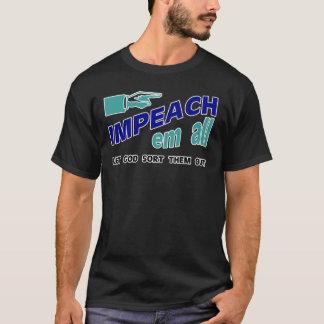 impeach em all shirt