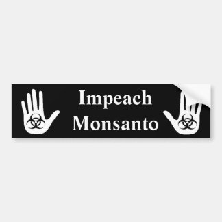 Impeach Monsanto Bumper Sticker