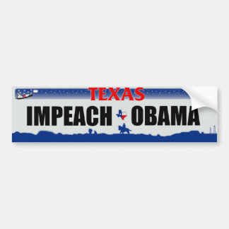 Impeach Obama - Texas Bumper Sticker