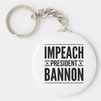 "Impeach ""President"" Steve Bannon Keychain"