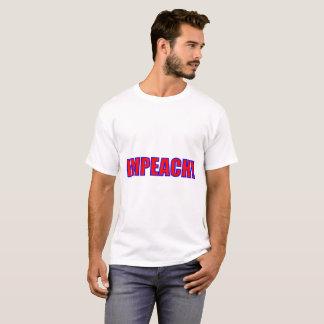 Impeach! T-Shirt