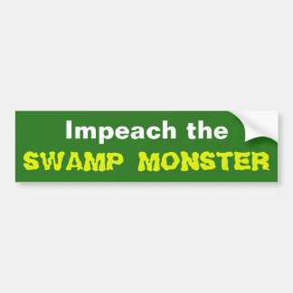 Impeach the Swamp Monster Bumper Sticker