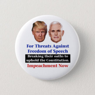 Impeach Trump and Pence 2 Inch Round Button