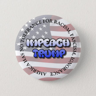 IMPEACH TRUMP  ANTI DONALD TRUMP BUTTON