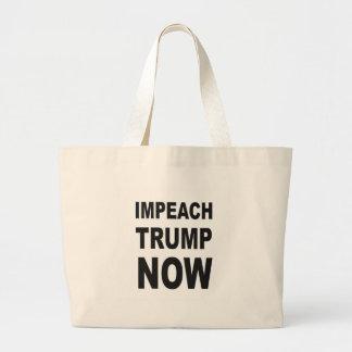 IMPEACH TRUMP NOW LARGE TOTE BAG