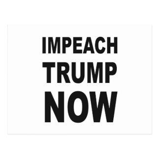 IMPEACH TRUMP NOW POSTCARD