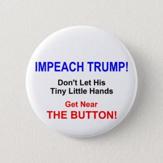 IMPEACH TRUMP! Round Button