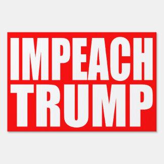 """IMPEACH TRUMP"" (single-sided) Sign"