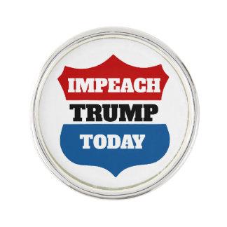 Impeach Trump Today Lapel Pin