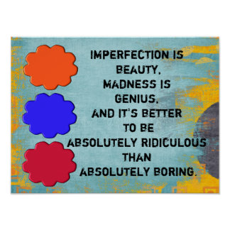 Imperfection is beauty poster