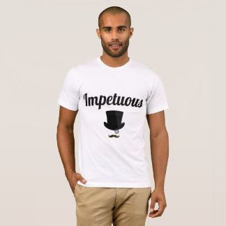 Impetuous T Shirt