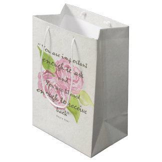 IMPORTANT ENOUGH TO ASK, RECEIVE BLUE FLORAL MEDIUM GIFT BAG