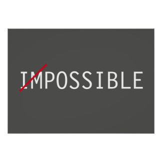 Impossible Inspirational Attitude Success Poster