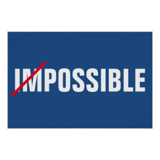 Impossible Inspirational Possibilities Success Poster