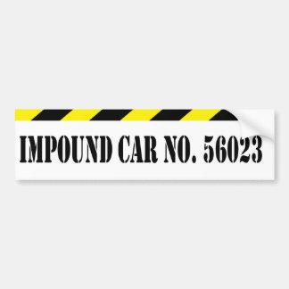 Impound Bumper Sticker Car Bumper Sticker