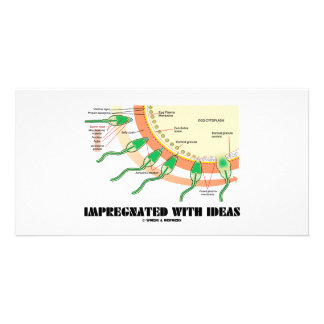Impregnated With Ideas (Sperm Egg Fertilization) Customized Photo Card