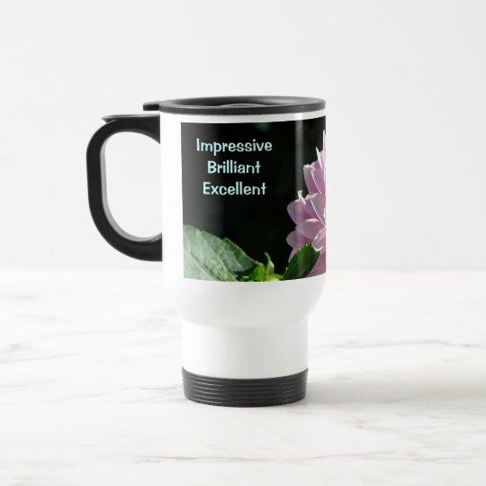 Impressive Brilliant Excellent Coffee Mug gifts Bo