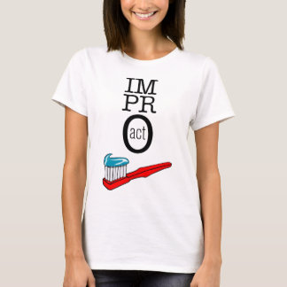 Impro ACT - Toothbrush T-Shirt