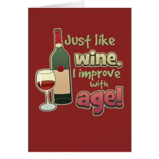 Improve With Age Greeting Card