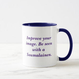 Improve your image. Be seen with a Soumalainen. Mug