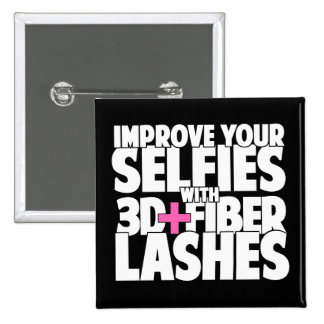 Improve your selfies with 3d + Fiber Lashes 2 Inch Square Button