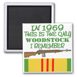 In 1969 The Only Woodstock I Remember Vietnam Magnet