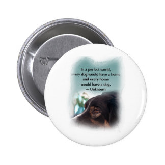 In A Perfect World... Pinback Button