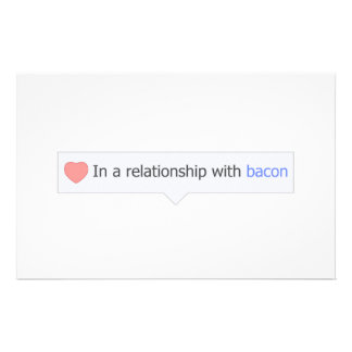 In A Relationship With Bacon Stationery Paper