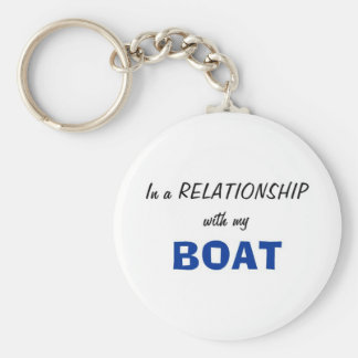 In a Relationship with my Boat Basic Round Button Keychain