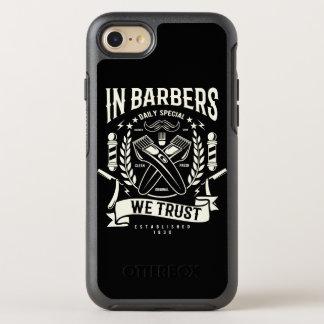 In Barbers We Trust Otterbox Phone Case