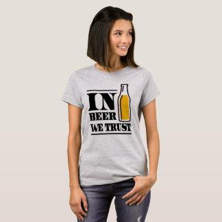 In Beer We Trust T-Shirt