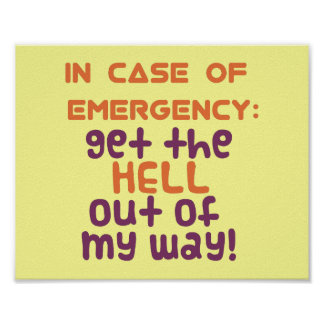 In Case of Emergency... Poster