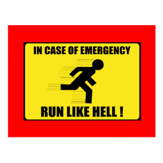 In Case Of Emergency ... Run Like Hell Postcard
