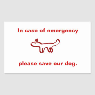 In case of emergency save our dog rectangle sticker