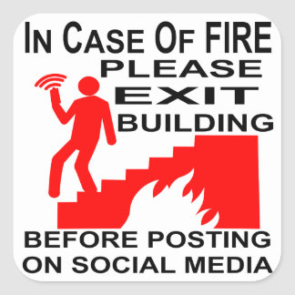 In Case Of Fire Please Exit The Building Before Square Sticker