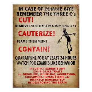 """In Case Of Zombie Bite"" Poster"