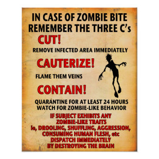 """IN CASE OF ZOMBIE BITE"" poster Angry Johnny"
