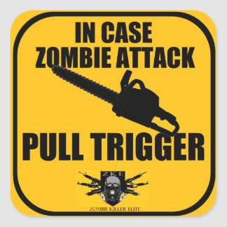 In Case Zombie Attack Sticker